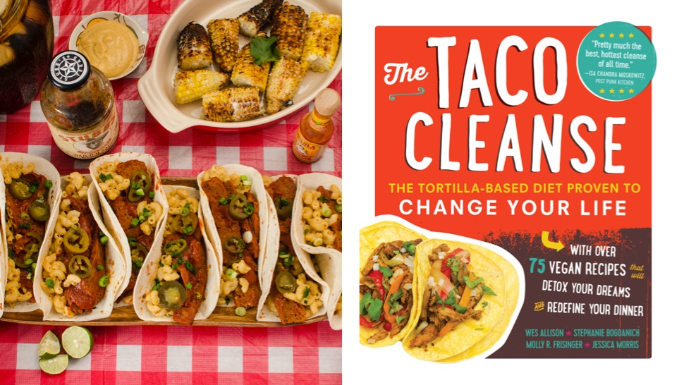 This 'Taco Cleanse' Is Actually Good For Your Health